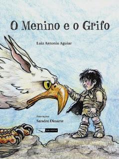 O Menino e o grifo  *  Luiz Antonio Aguiar