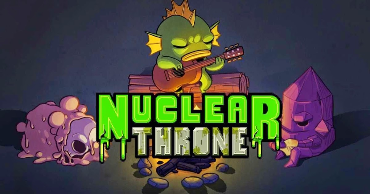 http://1.bp.blogspot.com/-oZS0ZyjHtCg/VCQ_hNr3xwI/AAAAAAAAC3Y/NcSvhS8WzJ0/w1200-h630-p-k-nu/nuclear-throne.jpg
