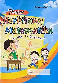 toko buku rahma: buku PINTAR BERHITUNG MATEMATIKA, pengarang iswanto, penerbit ita surakarta