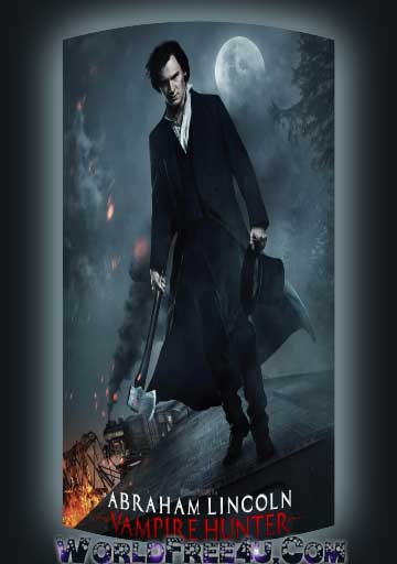 Poster Of Abraham Lincoln Vampire Hunter (2012) Full English Movie Watch Online Free Download At Downloadingzoo.Com