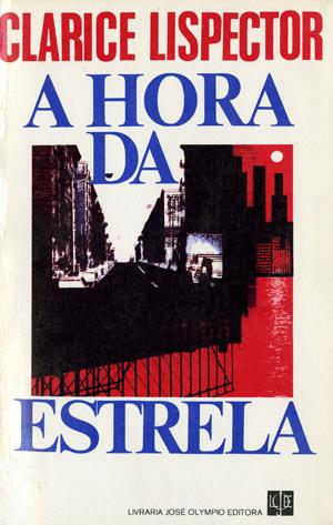Travessia Poética A Hora Da Estrela Clarice Lispector