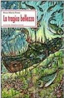 Rosa Maria Ponte - La tragica bellezza (Ed. Sciascia)