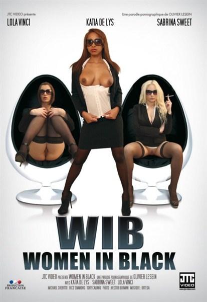 Women.In.Black.2012.FRENCH.XXX.DVDRip - 700 MB - UNCEN. 700 MB. UNCENCORED