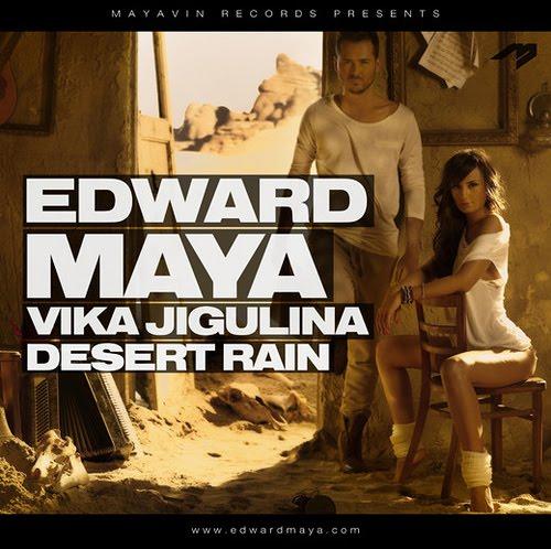 Desert Rain Edward Maya Feat Vika Jigulina