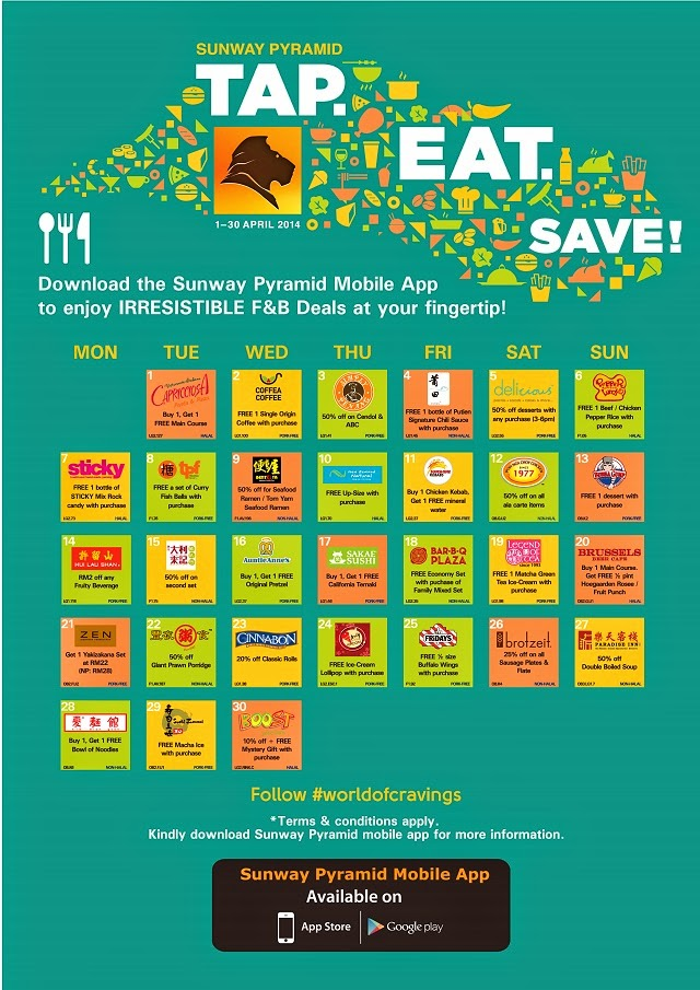 Sunway Pyramid Mobile App, available via Google Play and Apps Store at the 'Tap, Eat, Save' under the Promotions tab