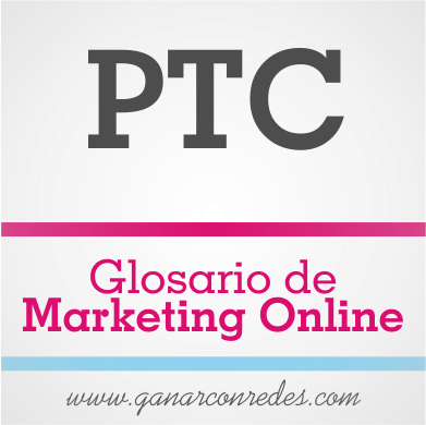 PTC | Glosario de marketing Online