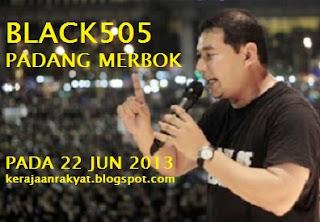Perhimpunan #Black505 tetap di Padang Merbok pada 22 Jun 2013