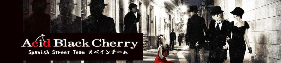 Acid Black Cherry Spanish Street Team