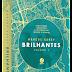 10 Considerações sobre Brilhantes, de Marcus Sakey ou porque produzir pesadelos para vender sonhos