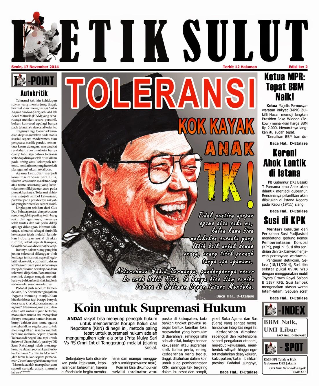 Abdurahman Wahid Presiden keempat Republik Indonesia menggantikkan Baharudin Jusuf Habibi, konsen soal toleransi di Nusantara, menurut Gus Dur, tidak penting apapun agama atau suku mu, kalau kamu bisa berbuat melakukan sesuatu yang lebih baik untuk semua orang, maka orang tak pernah menanyakan apa agama dan suku mu.