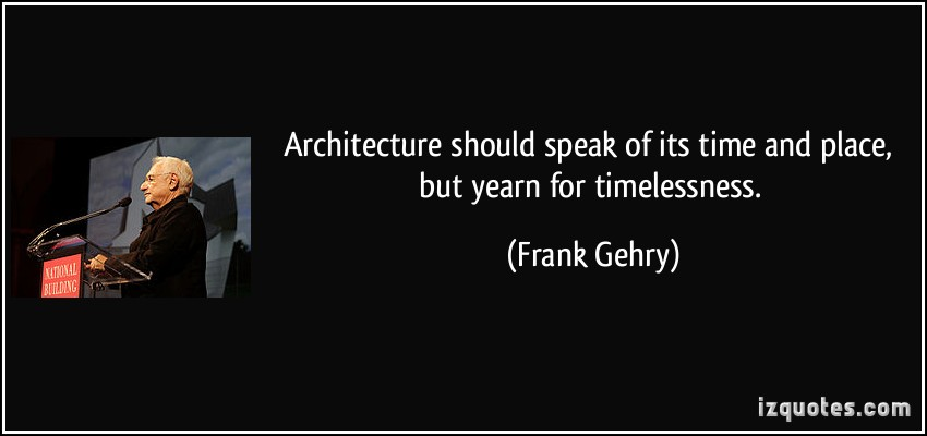 Architecture quotes quotesgram for Architecture quotes