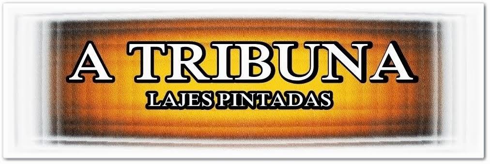 BLOG A TRIBUNA DE LAJES PINTADAS