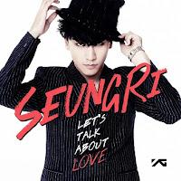 Lirik Lagu: Seungri - Gotta Talk To U