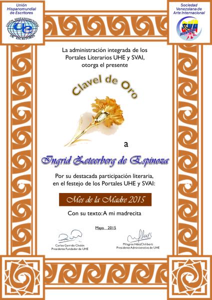Clavel de oro...Primer puesto en Unión Hispano mundial de escritores