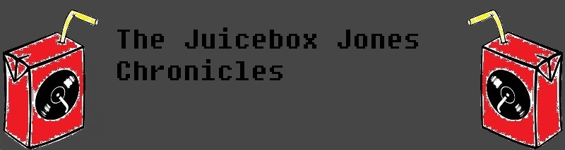 The Juicebox Jones Chronicles