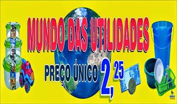 MUNDO DAS UTILIDADES - QUALQUER PEÇA NA LOJA POR APENAS R$ 2,25 CADA