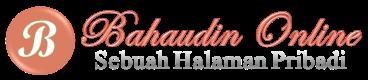 Bahaudin Online   Sebuah Halaman Pribadi