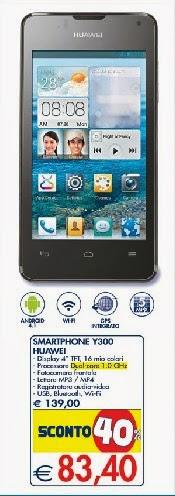 Da Esselunga trovate in promozione uno smartphone di fascia media bassa a prezzo invitante come l'Ascend Y300 di Huawei