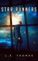 Star Runners by L.E. Thomas at Smashwords