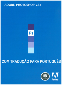 Download – Adobe Photoshop CS4 + Crack e Tradução Português gratis