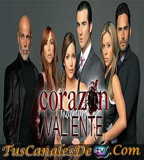 Novela Corazon Valiente Todos Los Capitulos Completos
