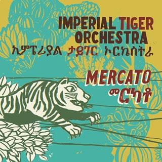 http://1.bp.blogspot.com/-od5w0jKkmK4/TlrcYBMQiqI/AAAAAAAABFQ/K60W2Ls44So/s400/Imperial_Tiger_Orchestra_Mercato_2011%255B6%255D.jpg