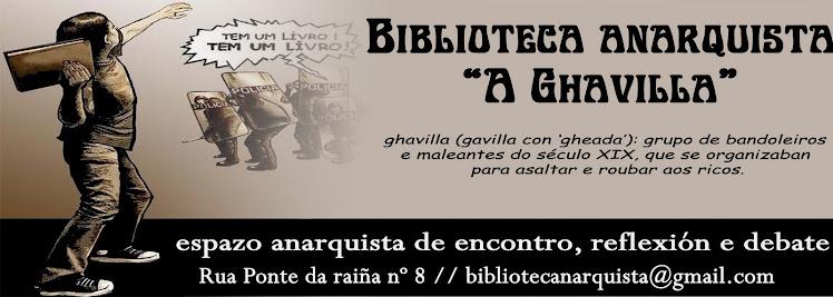 Biblioteca anarquista Ghavilla