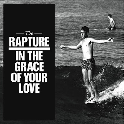 The Rapture, in the grace of your love ,dfa, 2011
