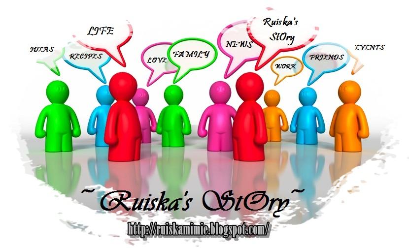 ~ Ruiska's StOry ~