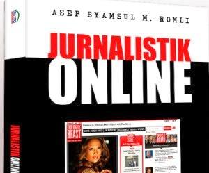 Jurnalistik Online: Ironi Level Tertinggi Jurnalisme