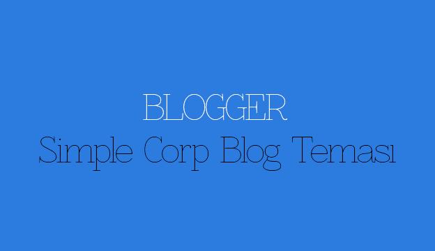 Blogger Simple Corp Blog Teması