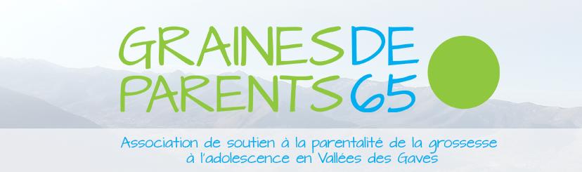 Graines de Parents 65, association d'accompagnement  à la parentalité