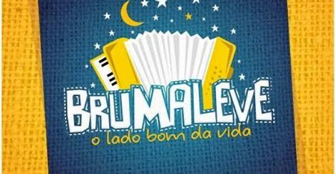 BRUMALEVE - O lado bom da vida (2014)