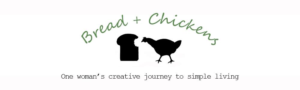 Bread & Chickens