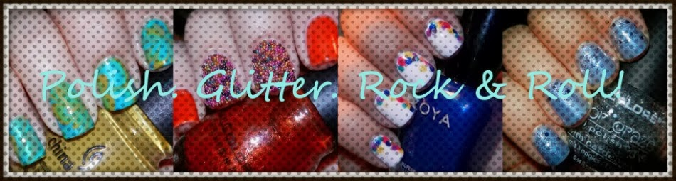 Polish. Glitter. Rock & Roll!