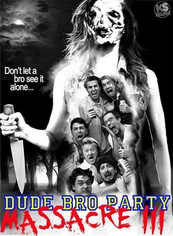 Dude Bro Party Massacre III Legendado