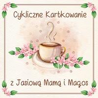 Kartki u Magos i Jasiowej Mamy
