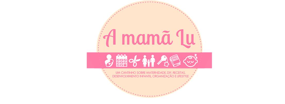 Blog da mamã Lu