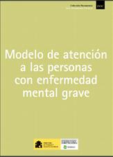 Modelo de atención a las personas con enfermedad mental grave