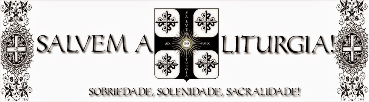 Salvem a Liturgia!