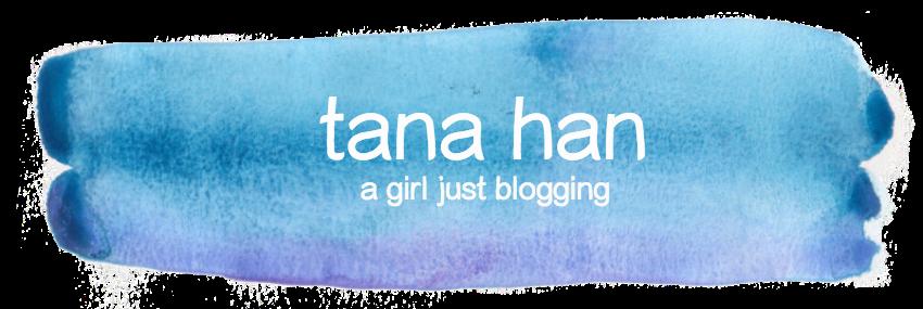 Tana Han