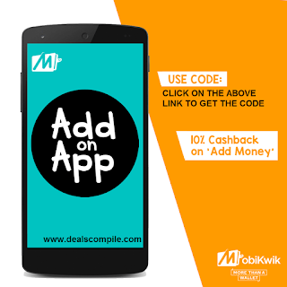 MobiKwik Blockbuster Offer :- 10% Cashback on adding money to the wallet.