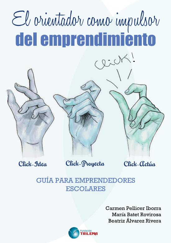 http://emprende.fundaciontrilema.org/files/guia_emprendimiento_print.pdf