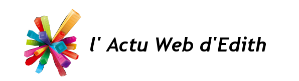 l'actu web d'Edith