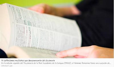 http://informe21.com/actualidad/12-definiciones-machistas-que-desapareceran-del-diccionario
