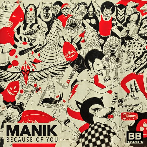 MANIK – Because Of You EP