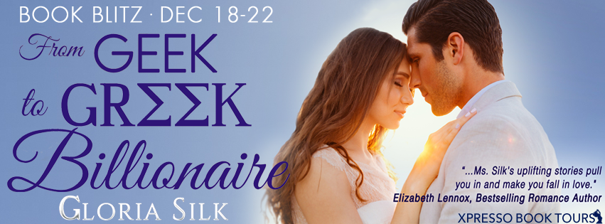 From Geek to Greek Billionaire Book Blitz