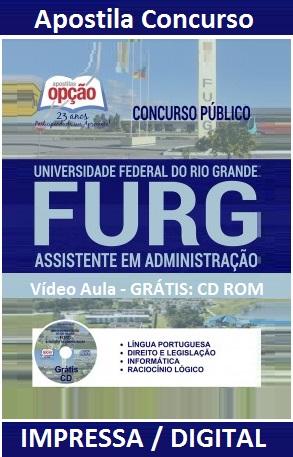 Apostila Concurso FURG - RioGrande (RS) Assistente em Administração