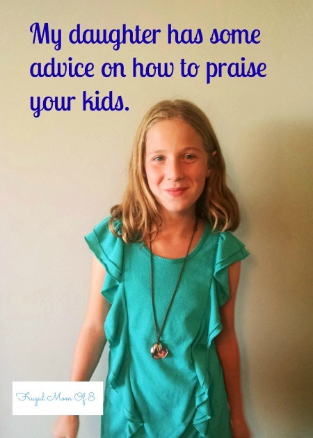 http://frugalmomof8.com/good-advice-from-my-12-year-old-daughter/