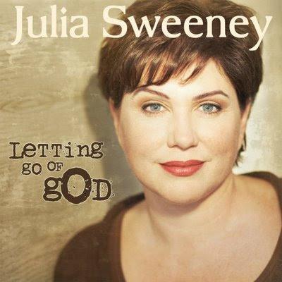 Julia Sweeney - Letting Go of God